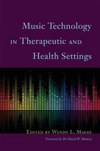 Music Technology in Therapeutic and Health Settings - 2836775880
