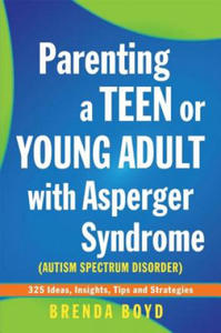 Parenting a Teen or Young Adult with Asperger Syndrome (Auti - 2854239712