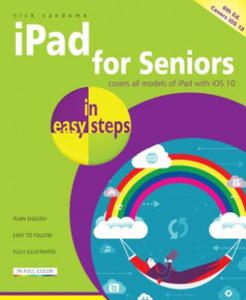 iPad for Seniors in Easy Steps: Covers IOS 10 - 2854510546