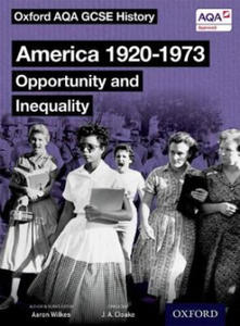 Oxford AQA GCSE History: America 1920-1973: Opportunity and Inequality Student Book - 2881731214