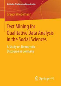 Text Mining for Qualitative Data Analysis in the Social Sciences - 2854506223