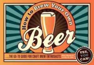 How to Brew Your Own Beer - 2826893097