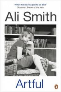 Ali Smith - Artful - 2854252378