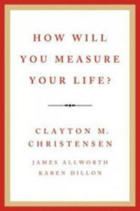 How Will You Measure Your Life? - 2846350023