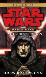 Star Wars, Darth Bane. Path of Destruction. Star Wars, Darth Bane. Schöpfer der Dunkelheit, englische Ausgabe - 2826913180