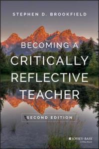 Becoming a Critically Reflective Teacher 2E - 2854511683