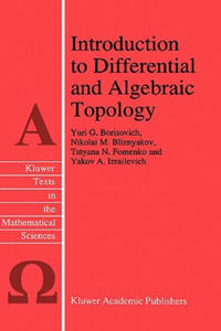 Introduction to Differential and Algebraic Topology - 2826866033