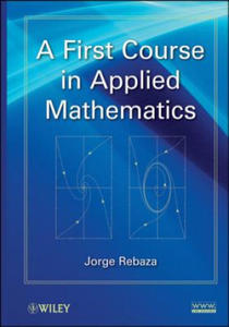 A First Course in Applied Mathematics - 2826921571