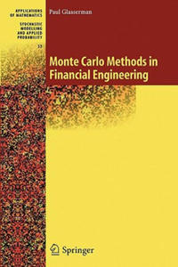 Monte Carlo Methods in Financial Engineering - 2827012737