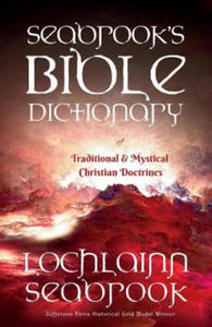 Seabrook's Bible Dictionary of Traditional and Mystical Christian Doctrines - 2843909249
