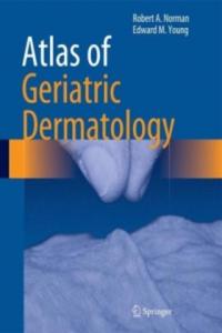 Atlas of Geriatric Dermatology (Książka) - 2882573224
