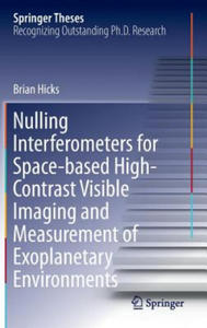 Nulling Interferometers for Space-Based High-Contrast Visible Imaging and Measurement of Exoplanetary Environments - 2847097462