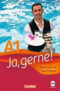 Ja, gerne! Deutsch im Tourismus A1, m. Audio-CD - 2826711472