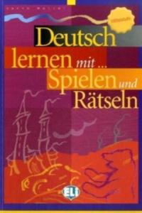 Deutsch lernen mit ... Spielen und Rätseln, Mittelstufe - 2826800865