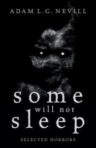 Some Will Not Sleep - 2882207434