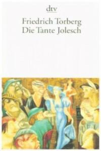 Die Tante Jolesch oder Der Untergang des Abendlandes in Anekdoten - 2826653700