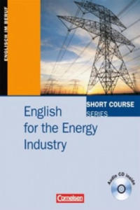 English for the Energy Industry, m. Audio-CD - 2826711598