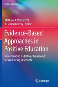 Evidence-Based Approaches in Positive Education - 2862425354