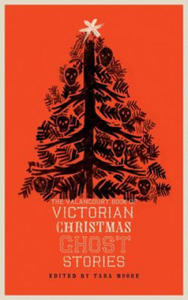Valancourt Book of Victorian Christmas Ghost Stories - 2881920887