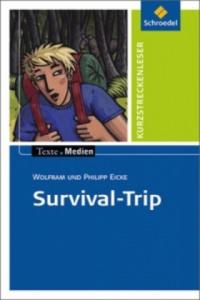 Survival-Trip, Textausgabe mit Aufgabenanregungen - 2826685333
