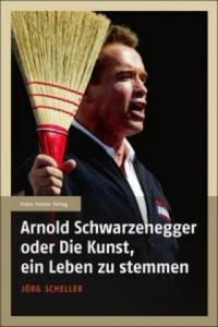 Arnold Schwarzenegger oder Die Kunst, ein Leben zu stemmen - 2850773750