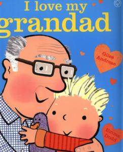 I Love My Grandad - 2854569839