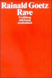 Rainald Goetz - Rave - 2826842523