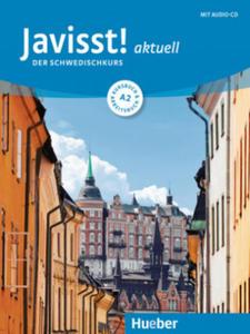 Javisst! aktuell A2. Kursbuch + Arbeitsbuch + Audio-CD - 2853280020