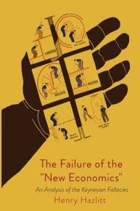 The Failure of the New Economics - 2903764474