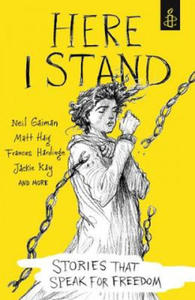 Here I Stand: Stories that Speak for Freedom - 2854570467