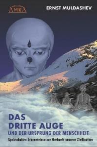 DAS DRITTE AUGE und der Ursprung der Menschheit - 2848128513