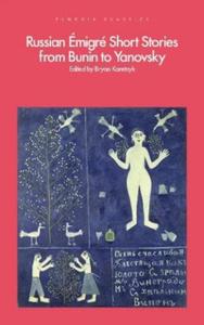 Russian Emigre Short Stories from Bunin to Yanovsky - 2854531221