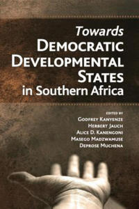 Towards Democratic Development States in Southern Africa - 2903626582