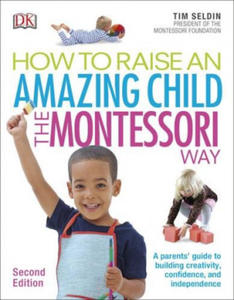 How to Raise an Amazing Child the Montessori Way - 2854525323