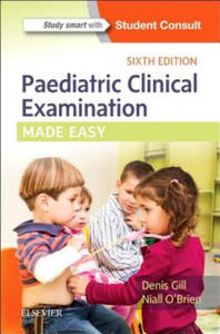 Paediatric Clinical Examination Made Easy - 2854529962