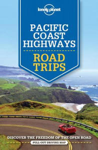 Lonely Planet Pacific Coast Highways Road Trips - 2881517218