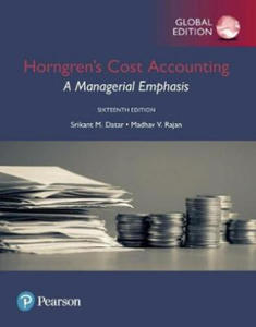Horngren's Cost Accounting: A Managerial Emphasis, Global Edition - 2869514057