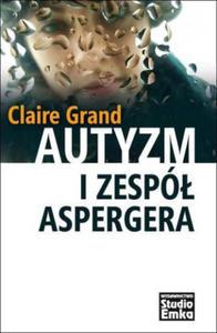 Autyzm i Zespol Aspergera - 2863715346
