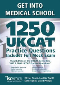 Get into Medical School - 1250 UKCAT Practice Questions. Includes Full Mock Exam - 2854185545