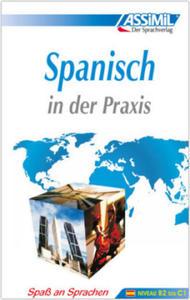 ASSiMiL Spanisch in der Praxis. Fortgeschrittenenkurs für Deutschsprechende. Lehrbuch (Niveau B2-C1) - 2853288084