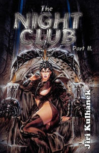 The Night Club Part II - 2905322237