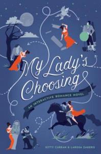 My Lady's Choosing - 2869462625