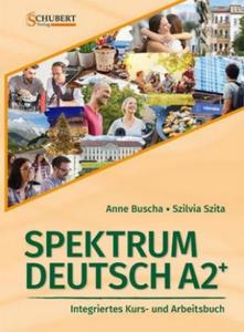 Spektrum Deutsch A2+: Integriertes Kurs- und Arbeitsbuch für Deutsch als Fremdsprache, m. 2 Audio-CD, m. 1 Buch - 2862624806