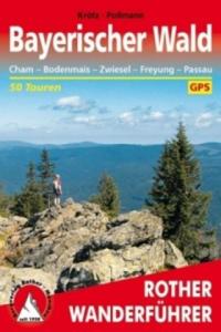 Rother Wanderführer Bayerischer Wald