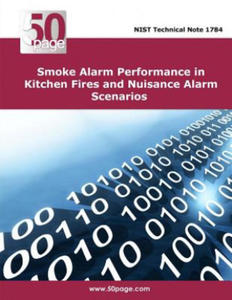 Smoke Alarm Performance in Kitchen Fires and Nuisance Alarm Scenarios - 2862302748
