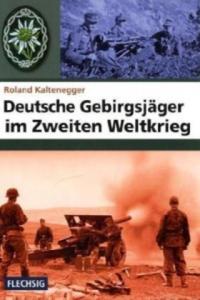 Deutsche Gebirgsjäger im Zweiten Weltkrieg - 2826787370
