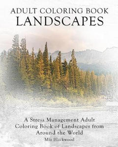 Adult Coloring Book Landscapes: A Stress Management Adult Coloring Book of Landscapes from Around the World - 2856738157