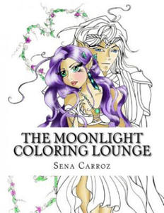 The Moonlight Coloring Lounge: A Coloring Book for All Ages - 2856482359