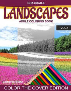 Grayscale Landscapes Adult Coloring Book Vol.1: (Grayscale Coloring Books) (Landscape Coloring Book) (Color the Cover) (Seniors & Beginners) - 2857958097