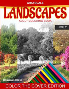 Grayscale Landscapes Adult Coloring Book Vol.2: (Grayscale Coloring Books) (Landscape Coloring Book) (Color the Cover) (Seniors & Beginners) - 2857958098